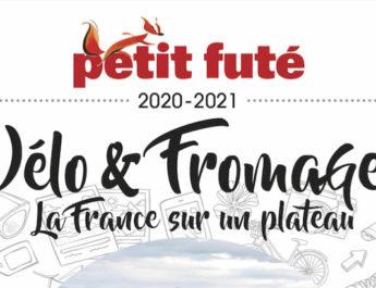 CYCLOTOURISME : guide Le Petit Futé Vélo et Fromages